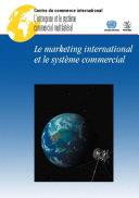 Pdf Le Marketing International et le Système Commercial Telecharger
