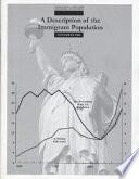 A Description Of The Immigrant Population November 2004 Book