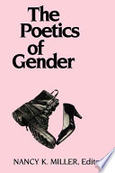 Read Online The Poetics of Gender For Free