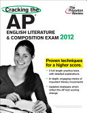 Cracking the AP English Literature   Composition Exam  2012 Edition