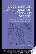 Degeneration And Regeneration In The Nervous System Book PDF