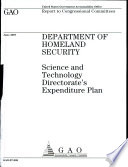 Department of Homeland Security: Science and technology Directorate's Expenditure Plan