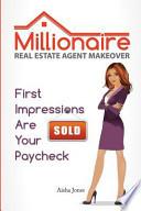 Millionaire Real Estate Agent Makeover