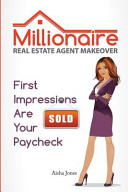 Millionaire Real Estate Agent Makeover