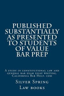 Published Substantially As Presented to Students of Value Bar Prep