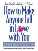 Pdf How to Make Anyone Fall in Love with You