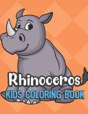 Rhinoceros Kids Coloring Book