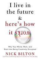 I Live in the Future & Here's How It Works Pdf/ePub eBook