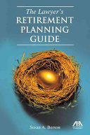 The Lawyer's Retirement Planning Guide
