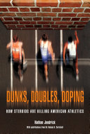 Dunks  Doubles  Doping