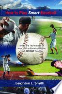 How to Play Smart Baseball