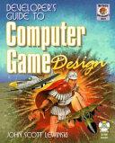 Developer s Guide to Computer Game Design