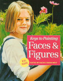 Keys to Painting: Faces & Figures