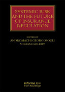 Systemic Risk and the Future of Insurance Regulation