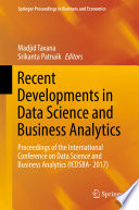 Recent Developments in Data Science and Business Analytics