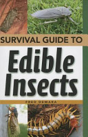Survival Guide to Edible Insects