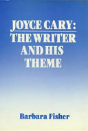 Joyce Cary, the Writer and His Theme