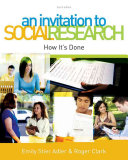 An Invitation to Social Research: How It's Done