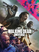 The Art of AMC s the Walking Dead Universe