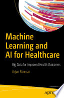Machine Learning and AI for Healthcare Book