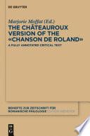 The Ch  teauroux Version of the   Chanson de Roland