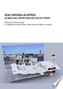 Agia Varvara-Almyras: An Iron Age Copper Smelting Site in Cyprus