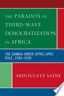 The Paradox Of Third Wave Democratization In Africa