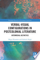 Verbal Visual Configurations in Postcolonial Literature