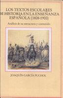 Los textos escolares de historia en la enseñanza española, 1808-1900