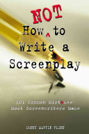 How Not to Write a Screenplay Book