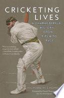 Cricketing Lives