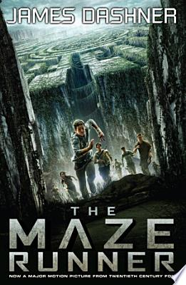 Book cover of 'The Maze Runner' by James Dashner