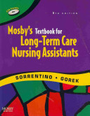Mosby S Textbook For Long Term Care Assistants Text And Mosby S Nursing Assistant Video Skills Student Online Version 3 0 User Guide And Access Code Package