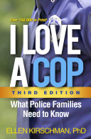 I Love a Cop, Third Edition
