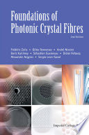 Foundations Of Photonic Crystal Fibres  2nd Edition