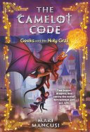 The Camelot Code: Geeks and the Holy Grail Pdf/ePub eBook