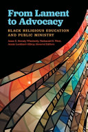From Lament to Advocacy: Black Religious Education and Pubic Ministry ebook