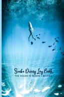 Scuba Diving Logbook The Ocean Is Where I Belong