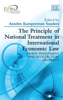 The Principle of National Treatment in International Economic Law