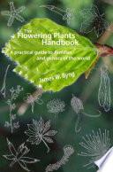 The Flowering Plants Handbook Book