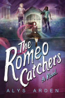 The Romeo Catchers