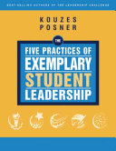 The Five Practices of Exemplary Student Leadership Book