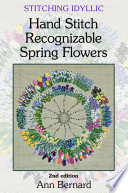 Stitching Idyllic  Spring Flowers  SECOND EDITION