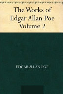 The Works of Edgar Allan Poe   Volume 2 Annotated Edition