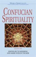 Confucian Spirituality