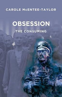 Obsession - The Consuming