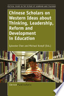 Chinese Scholars on Western Ideas about Thinking  Leadership  Reform and Development in Education