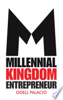 Millennial Kingdom Entrepreneur