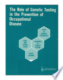 The role of genetic testing in the prevention of occupational disease