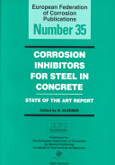 Corrosion Inhibitors for Steel in Concrete